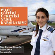 uçuş eğitimi ücretleri banka kredisi